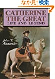 Catherine the Great: Life and Legend (Oxford University Press Paperback)