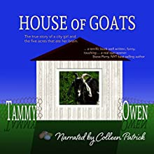 House of Goats Audiobook by Tammy Owen Narrated by Colleen Patrick