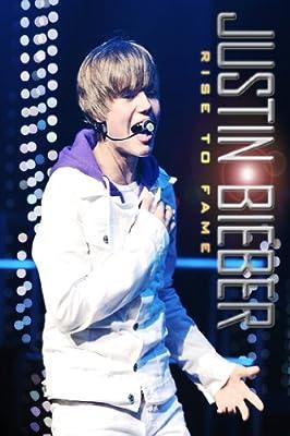 Justin Bieber: Rise to Fame