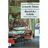 "Handel der Gef�hle. Das Havanna-Quartett: Fr�hlingvon ""Leonardo Padura"""