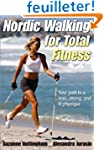 Nordic Walking for Total Fitness: You...