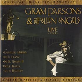 Gram Parsons & The Fallen Angels: Live 1973