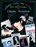 img - for Nothing's Gonna Stop Us Now and the Hit Songs of Diane Warren, Vol 1: Piano/Vocal/Chords book / textbook / text book