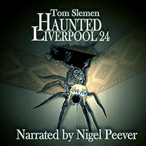 Haunted Liverpool 24 Audiobook
