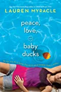 Peace, Love, and Baby Ducks by Lauren Myracle cover image