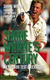 img - for Shane Warne's Century: My Top 100 Test Cricketers book / textbook / text book