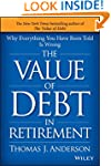 The Value of Debt in Retirement: Why...