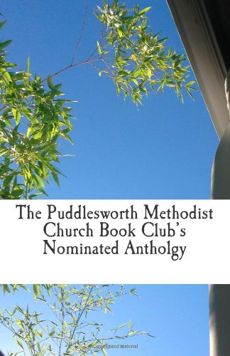 The Puddlesworth Methodist Church Book Club's Nominated Antholgy