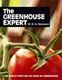 The Greenhouse Expert (0903505401) by Hessayon, D.G.