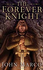 The Forever Knight: A Novel of the Bronze Knight