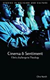 Cinema and Sentiment: Film's Challenge to Theology (Studies in Religion and Culture)