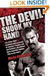 The Devil Shook My Hand - I've Been S...