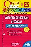Objectif Bac - Fiches détachables - Sciences économiques et sociales 1ère ES