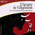 L'épopée de Gilgamesh |  auteur inconnu