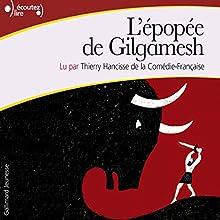 L'épopée de Gilgamesh | Livre audio Auteur(s) :  auteur inconnu Narrateur(s) : Thierry Hancisse