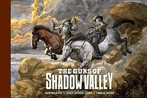 GUNS OF SHADOW VALLEY HC (The Guns of Shadow Valley)