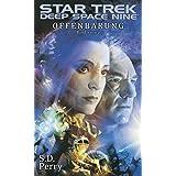 "Star Trek - Deep Space Nine 8.01: Offenbarung Ivon ""S. D. Perry"""