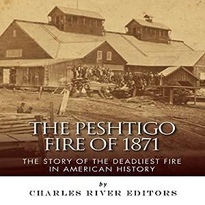 The Peshtigo Fire of 1871 Audiobook