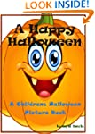 A Happy Halloween: A Children's Hallo...