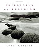 Philosophy of Religion: An Anthology (0534543642) by Louis P. Pojman