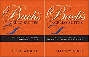 Bachs Cello Suites Analyses And Explorations V 1 2 by Indiana University Press
