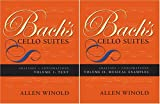 img - for Bach's Cello Suites: Analyses and Explorations (Vol. 1 & 2) (Volumes 1 and 2) book / textbook / text book