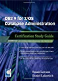 51kOku4zt4L. SL160  Top 5 Books of DB2 Computer Certification Exams for January 9th 2012  Featuring :#2: DB2 9 System Administration for z/OS: Certification Study Guide: Exam 737