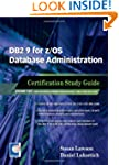 DB2 9 for Z/OS Database Administratio...