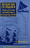 img - for First Taint of Civilization: A History of the Caroline and Marshall book / textbook / text book