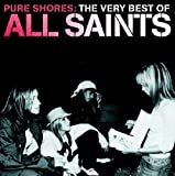 All Saints Pure Shores: The Very Best Of