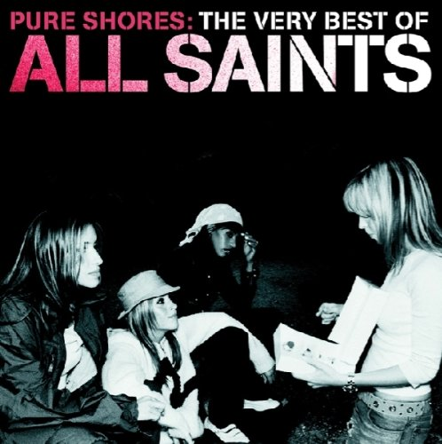Pure Shores: Very Best of All Saints