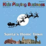 Santa's Hometown: What Sisters O Who Brothers (1594579482) by Ron Piscatelli