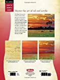 Oil & Acrylic: Sunsets: Master the art of painting colorful and dramatic skies (How to Draw & Paint)