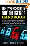 The Cybersecurity Due Diligence Handb...