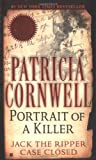 Portrait Of A Killer: Jack The Ripper -- Case Closed (Berkley True Crime) by Cornwell, Patricia 1st (first) Thus Edition [MassMarket(2003)]