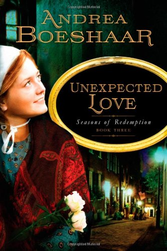 Image of Unexpected Love (Seasons of Redemption, Book 3)