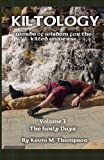 img - for Kiltology: Words of Wisdom for the Kilted Universe, Vol. 1 book / textbook / text book