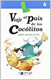 VIAJE AL PAIS DE COCOLITOS - Libro  6 (Lecturas Dylar)