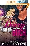 Diary of a Triflin' Bitch