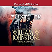 Flintlock: Gut-Shot | [William W. Johnstone, J. A. Johnstone]