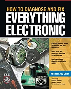 How to Diagnose and Fix Everything Electronic from McGraw-Hill/TAB Electronics