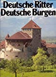 Deutsche Ritter, deutsche Burgen (German Edition) (3570023303) by Werner Meyer