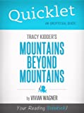 Image of Quicklet on Tracy Kidder's Mountains Beyond Mountains