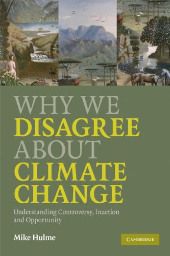 Why We Disagree About Climate Change: Understanding...