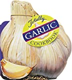 img - for Totally Garlic Cookbook (Totally Cookbooks) book / textbook / text book