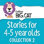 Stories for 4 to 5 year olds: Collection 2 (Collins Big Cat Audio) |  Cliff Moon - editor