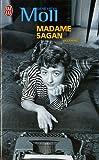echange, troc Geneviee Moll - Madame Sagan : A tombeau ouvert