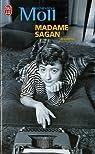 Madame Sagan. A tombeau ouvert
