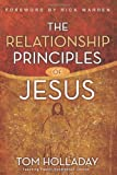 [THE RELATIONSHIP PRINCIPLES OF JESUS]The Relationship Principles of Jesus By Holladay, Tom(Author)Hardcover(The Relationship Principles of Jesus) on 16 Sep-2008