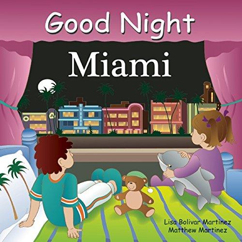 Good Night Miami (Good Night Our World)
